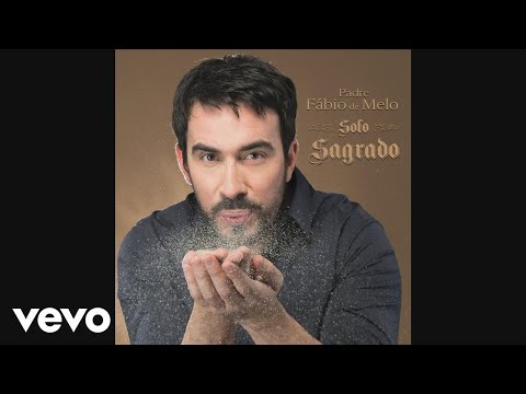 Padre Fábio de Melo feat. Serginho Herval - A Mão de Deus