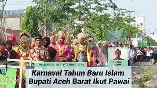 Karnaval Tahun Baru Islam, Bupati Aceh Barat Ikut Berkeliling Dengan Peserta