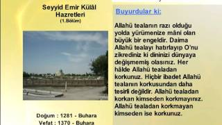 SEYYID EMIR KULAL HAZRETLERİ 1(YOLUMUZU AYDINLATANLAR)