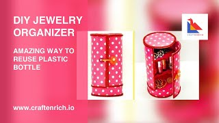 Video Amazing Way to Reuse Plastic Bottle | #DIY Jewelry Organizer | Easy Best out of waste MP3, 3GP, MP4, WEBM, AVI, FLV Agustus 2018
