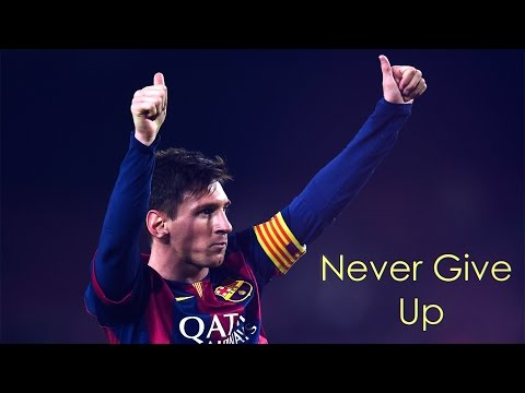 Lionel Messi l Crazy Goals, Skills & Dribbling 2017 ● Never Give Up ►Motivational Video |HD