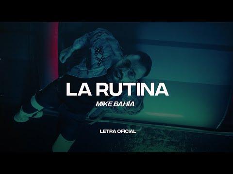 Mike Bahía - La Rutina (Lyric Video)   CantoYo