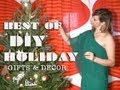 Best of DIY Holiday Gifts & Decor