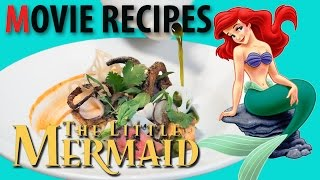 Movie Recipes - The Little Mermaid