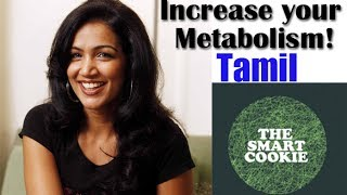 5 Tips to Increase Metabolism - The Smart Cookie Episode 1 in Tamil