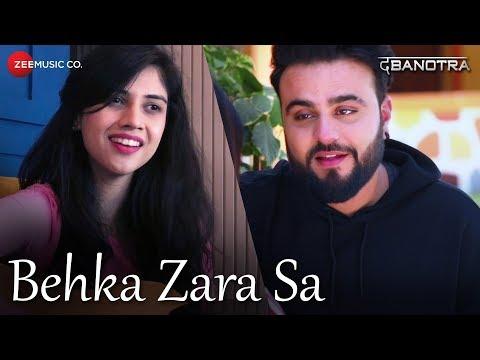 Da Banotra - Behka Zara Sa ft. Shivangi Bhayana |