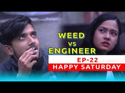 (WEED Vs ENGINEER | Happy Saturday Ep 22 | New Nepali Short Comedy Movie Sept. 2018 | Colleges Nepal - Duration: 5 minutes, 38 seconds.)