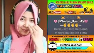 Video Memori Berkasih Dangdut Koplo Tanpa Vocal Cowok Karaoke Duet Bareng Zulia Ansya MP3, 3GP, MP4, WEBM, AVI, FLV Januari 2019