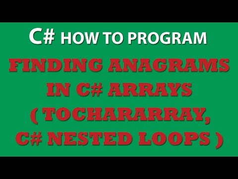 C# Programming Challenge: Finding Anagrams in C# Arrays