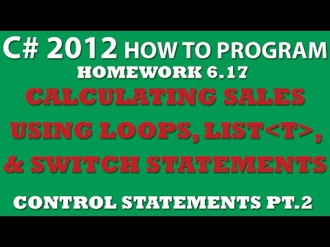 C# Calculating Sales (Ex 6.17) Using C# List, Loops, and Switch Statements – Control Statements Pt.2