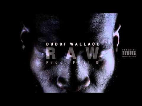 "DUDDI WALLACE – ""RAW"" [INÉDITO]"
