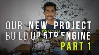 Video Build UP 5TP Engine - PART 1 [ OUR NEW PROJECT ] [ MOTORUN ] MP3, 3GP, MP4, WEBM, AVI, FLV Oktober 2018