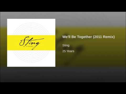 We'll Be Together (2011 Remix)