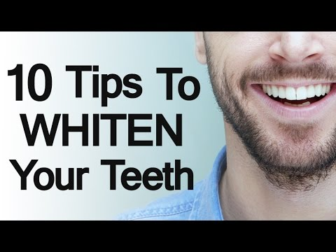 10 Tips to Whiten Your Teeth | Ultimate Teeth Whitening Guide | Teeth Whitening Video