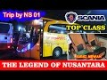 Trip By NS 01, THE LEGEND Of NUSANTARA, Super Executive TOP CLASS | Part 1