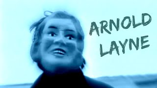 The mask of Arnold Layne.