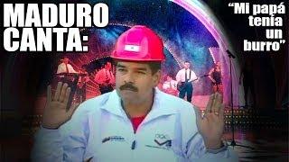 Nicolas Maduro Canta El Burro Mañoso
