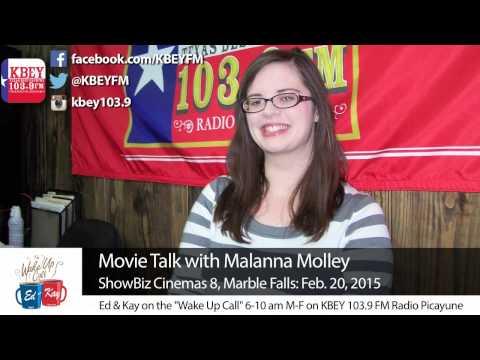 Movie Talk with Malanna Molley: Feb. 20, 2015