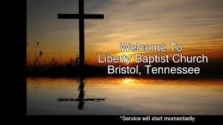 Video Liberty Baptist Church Bristol, Tennessee 8/18/19 11AM MP3, 3GP, MP4, WEBM, AVI, FLV Agustus 2019