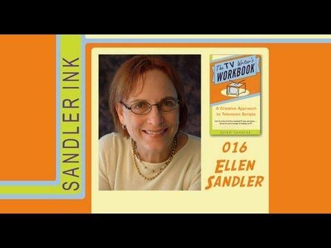 TV Writer Podcast 016 - Ellen Sandler (author, TV Writer's Workbook)