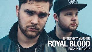 Entrevista Warner - Royal Blood | Rock in Rio
