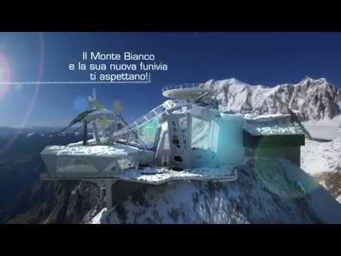 Skyway Monte Bianco - Le nuove funivie