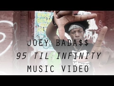 Joey Bada$$   95 Til Infinity Video