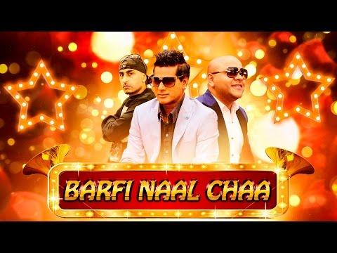 Barfi Naal Chaa Songs mp3 download and Lyrics