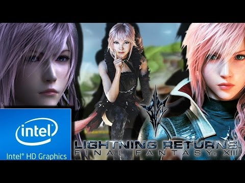 LIGHTNING RETURNS : FINAL FANTASY XIII (LOW END PC) [ INTEL HD 4000,  4 GB RAM]