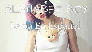 alphabet boy~ letra en espaã ol~ melanie martinez