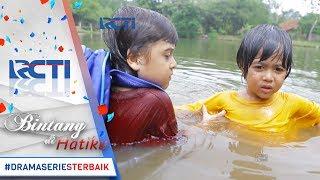 Download Video BINTANG DI HATIKU - Bagus Menyelamatkan Fikri Yang Tercebur Ke Sungai [18 Juli 2017] MP3 3GP MP4