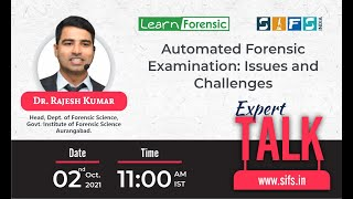 Automated Forensic Examination: Issues and Challenges