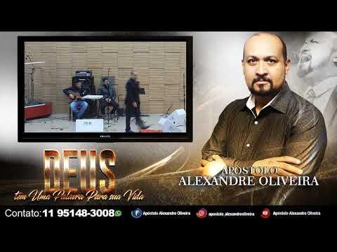 Palavra Apóstolo Alexandre Oliveira