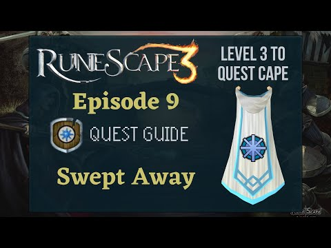 RS3 Swept Away: Quest Guide 2020 (Level 3 to Quest Cape Ep. 9) - RuneScape 3 Guide