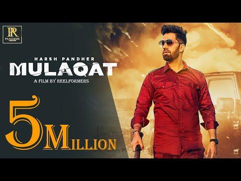 New Punjabi Song 2021   Mulaqat (Official Video) Harsh Pandher    Latest Punjabi Song 2021