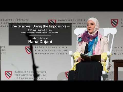 Five Scarves: Doing the Impossible | Rana Dajani || Radcliffe Institute