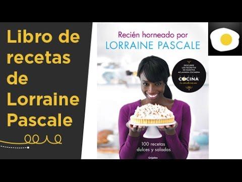 Descubre el libro de recetas de Lorraine Pascale