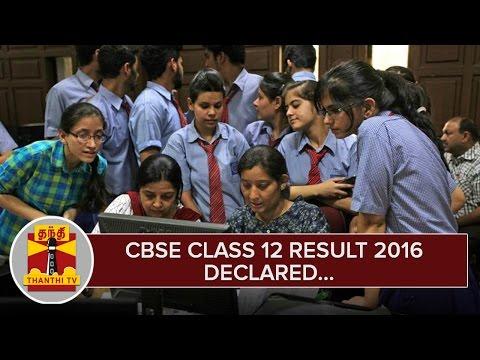 Breaking-News--CBSE-Class-12-Result-2016-declared--Thanthi-TV