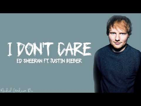 Ed Sheeran - I Don& 39;t Care (Lyrics) Ft. Justin Bieber