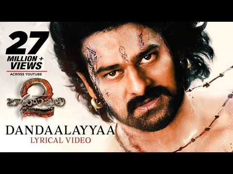 Dandaalayyaa Full Song With Lyrics Baahubali 2