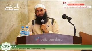 Download Video KAJIAN PENUH TANGIS TENTANG IBU - USTADZ SYAFIQ RIZA BASALAMAH MP3 3GP MP4