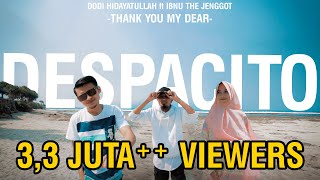 Video DESPACITO - Muslim Version (Thank You my Dear) COVER by Dodi Hidayatullah Ft Ibnu TJ MP3, 3GP, MP4, WEBM, AVI, FLV November 2017