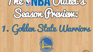 The NBA Outlet's Preview Series: 1. Golden State Warriors