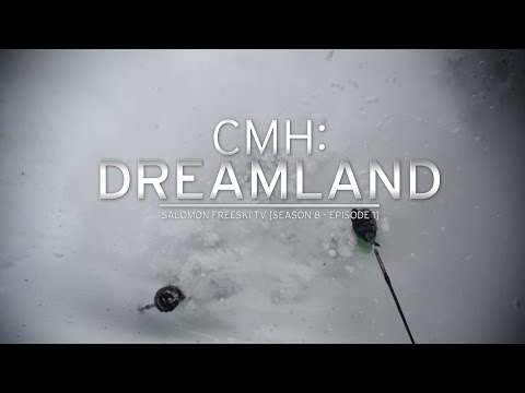 Salomon Freeski TV S8 E02: CMH Dreamland