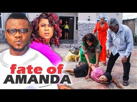 2017 Latest Nigerian Nollywood Movies - Fate Of Amanda 1