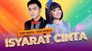 Download lagu Duet Kenangan Gerry Tasya Isyarat Cinta Mp3