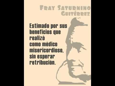 Fray Saturnino Gutierrez