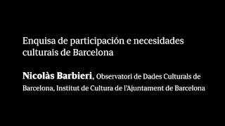 Enquisa de participación e necesidades culturais de Barcelona