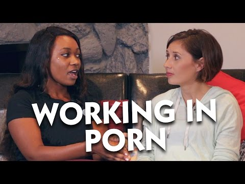 Working In Porn