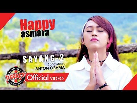 Happy Asmara - Sayang 2 [OFFICIAL]